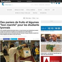 """FRANCE 3 RHONE ALPES 28/10/15 Des paniers de fruits et légumes """"bon marché"""" pour les étudiants lyonnais"""