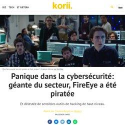 Panique dans la cybersécurité: géante du secteur, FireEye a été piratée