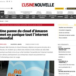 Une panne du cloud d'Amazon met en panique tout l'internet mondial - Cloud