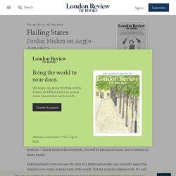 Pankaj Mishra · Flailing States: Anglo-America Loses its Grip · LRB 16 July 2020