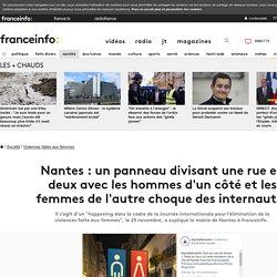 Nantes : un panneau divisant une rue en deux avec les hommes d'un côté et les femmes de l'autre choque des internautes