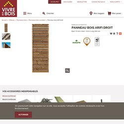 Panneau bois Arifi droit - Panneaux bois occultant - Panneaux bois - Clôtures