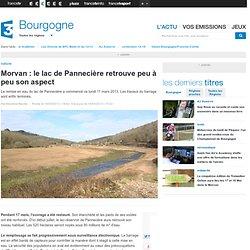 Morvan : le lac de Pannecière retrouve peu à peu son aspect