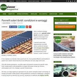 Come funzionano i pannelli solari ibridi?