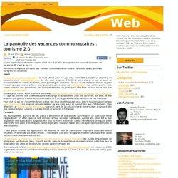 La panoplie des vacances communautaires : tourisme 2.0