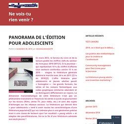 Panorama de l'édition pour adolescents