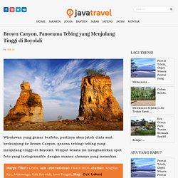 Brown Canyon, Panorama Tebing yang Menjulang Tinggi di Boyolali