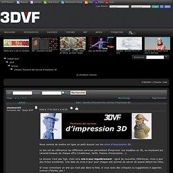 Panorama des services d'impression 3D [Dossier] - Articles - 3DVF