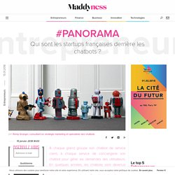 #Panorama : Qui sont les startups françaises derrière les chatbots