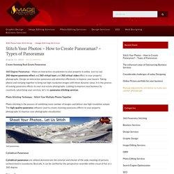Panoramas Stitching - 360 Real Estate Panoramas - Types of Panoramas