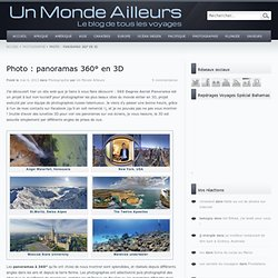Photo : panoramas du monde entier à 360° en 3D