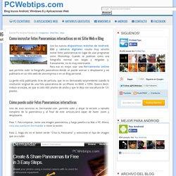 Como incrustar Fotos Panoramicas interactivas en mi Sitio Web o Blog
