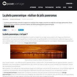 La photo panoramique : réaliser de jolis panoramas avec le logiciel Hugin