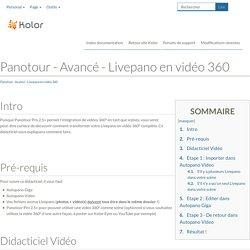 Panotour - Avancé - Livepano en vidéo 360 — Autopano