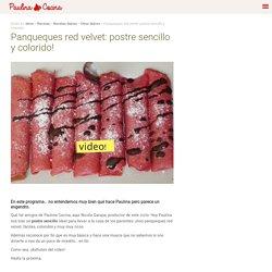 Panqueques red velvet: postre sencillo y colorido! - Paulina Cocina