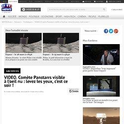 VIDEO. Comète Panstarrs visible à l'oeil nu : levez les yeux, c'est ce soir ! - Sciences