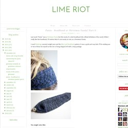 LIME RIOT: Panta - Headband or Christmas Panda? Part II