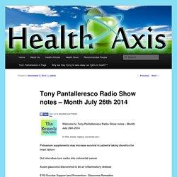 Tony Pantalleresco Radio Show notes – Month July 26th 2014