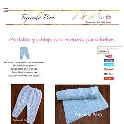 Pantalón y cobija con trenzas para bebé - Tejiendo Perú