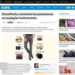 Ropa musical: convierte tus pantalones en un instrumento con DrumPants