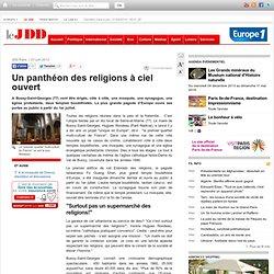 Un panthéon des religions à ciel ouvert
