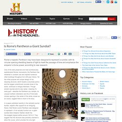 Is Rome's Pantheon a Giant Sundial?