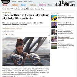 Black Panther film fuels calls for release of jailed political activists