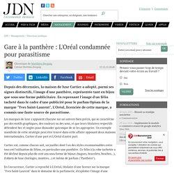 Gare à la panthère : L'Oréal condamnée pour parasitisme