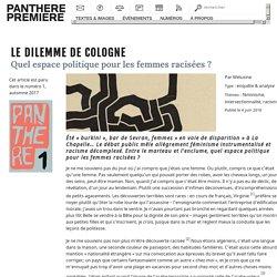 Panthère Première » Le dilemme de Cologne