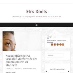 Ma panthère noire: sexualité stéréotypée des femmes noires en Occident – Mrs Roots