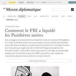 Comment le FBI a liquidé les Panthères noires, par Marie-Agnès Combesque (Le Monde diplomatique, août 1995)