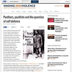 Panthers, pacifists and the question of self-defense