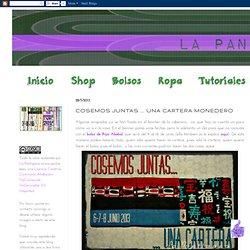 La Pantigana: COSEMOS JUNTAS ... UNA CARTERA MONEDERO