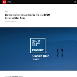 Pantone unveils its Color of the Year for 2020: Classic Blue - CNN Style