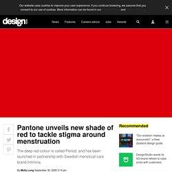 Pantone unveils new shade of red to tackle stigma around menstruation