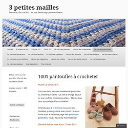 1001 pantoufles à crocheter