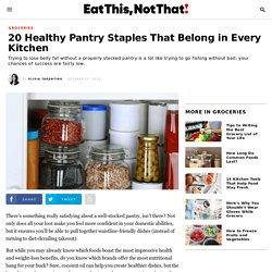 20 Best Pantry Staples That Belong in Your Kitchen
