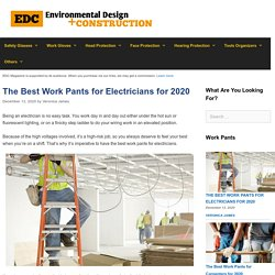 10 Best Work Pants for Electricians Reviewed and Rated in 2020