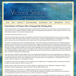 From Pantser to Planner: How I Changed My Writing Style « Victoria Strauss, Author of Fiction for Adults and Young Adults