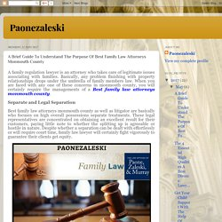 Paonezaleski: A Brief Guide To Understand The Purpose Of Best Family Law Attorneys Monmouth County