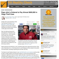 Papa John's Ordered to Pay Almost $800,000 in Wage Theft Case