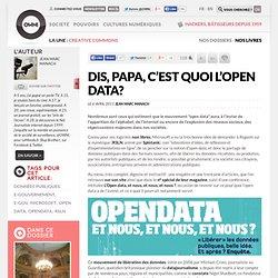 Dis, papa, c'est quoi l'open data?