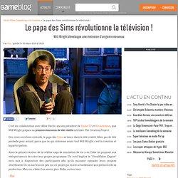 Le papa des Sims révolutionne la télévision ! - Will Wright déve