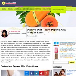 Papaya Diet - How Papaya Aids Weight Loss