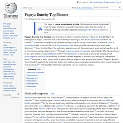 WIKIPEDIA - Papaya Bunchy Top Disease.