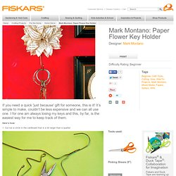 Paper Flower Key Holder / Mark Montano