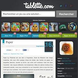 Paper iPad 16/20 (test, photos, vidéo)