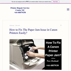 Some Easy ways to fix the Paper Jam Issue in Canon Printers Easily