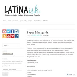 Paper Marigolds