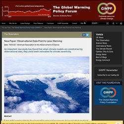 New Paper: Observational Data Point to Less Warming